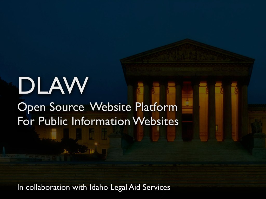 Slide 11: Open source platform for public info websites. In collab with Idaho Legal Aid Services.